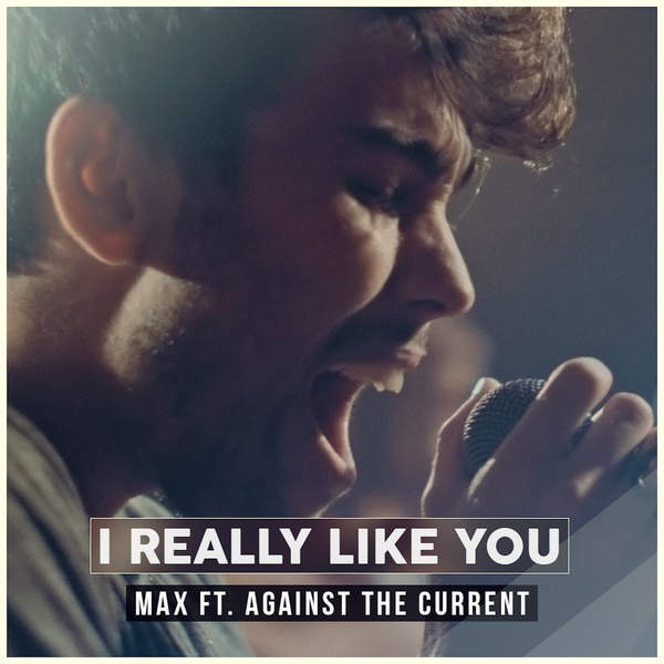 max-schneider-i-really-like-you-feat-against-the-current-single